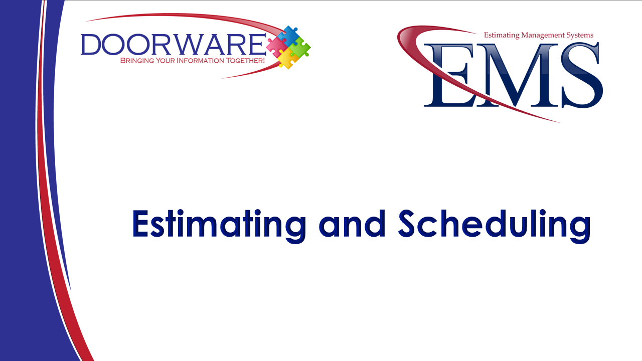 EMS - Estimating and Scheduling
